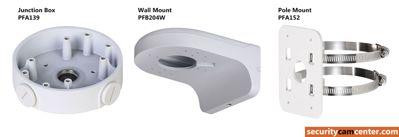 Bracket for this camera: junction box (model: PFA139), wall mount (model: PFB204W) or pole mount (PFA152).