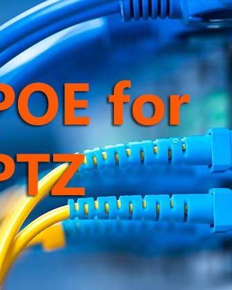 PoE switch for PTZ cameras